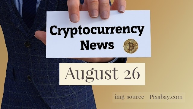 Cryptocurrency News Cast For August 26th 2020 ?
