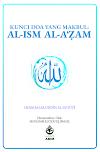 KUNCI DOA YANG MAKBUL: AL-ISM AL-A'ẒAM