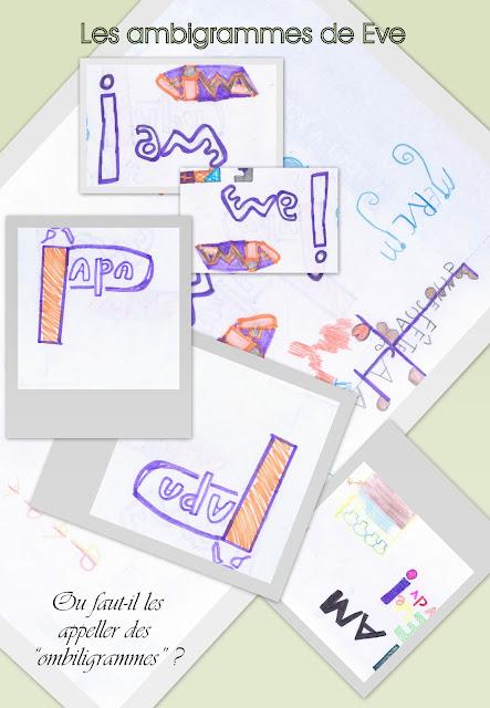 ambigrammes réalisés par ma fille de 10 ans