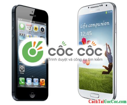 Cốc Cốc cho điện thoại iPhone, Android, Windows Phone