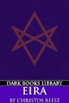 Eira (A Satanic Guide to Future Magick)