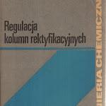 """Ivan Nagy """"Regulacja kolumn rektyfikacyjnych"""", Wydawnictwa Naukowo-Techniczne, Warszawa 1976.jpg"""