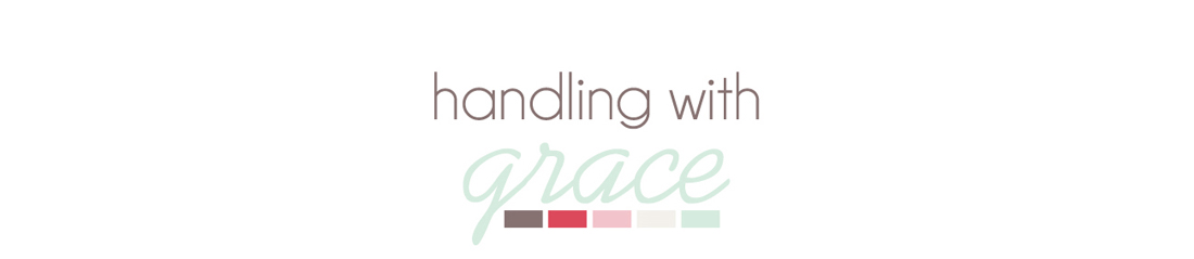 Handling with Grace?