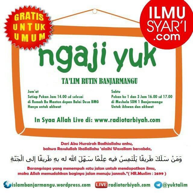 Informasi Jadwal Kajian Salaf di Banjarmangu