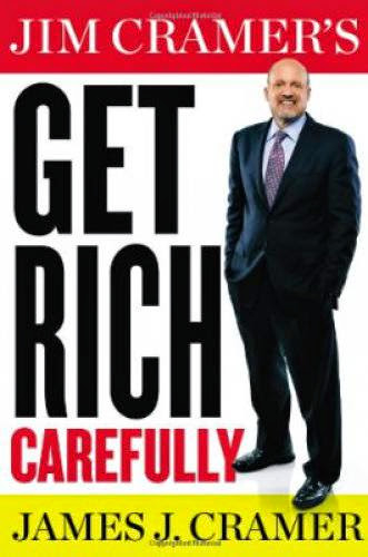 Download Pdf Jim Cramer Get Rich Carefully