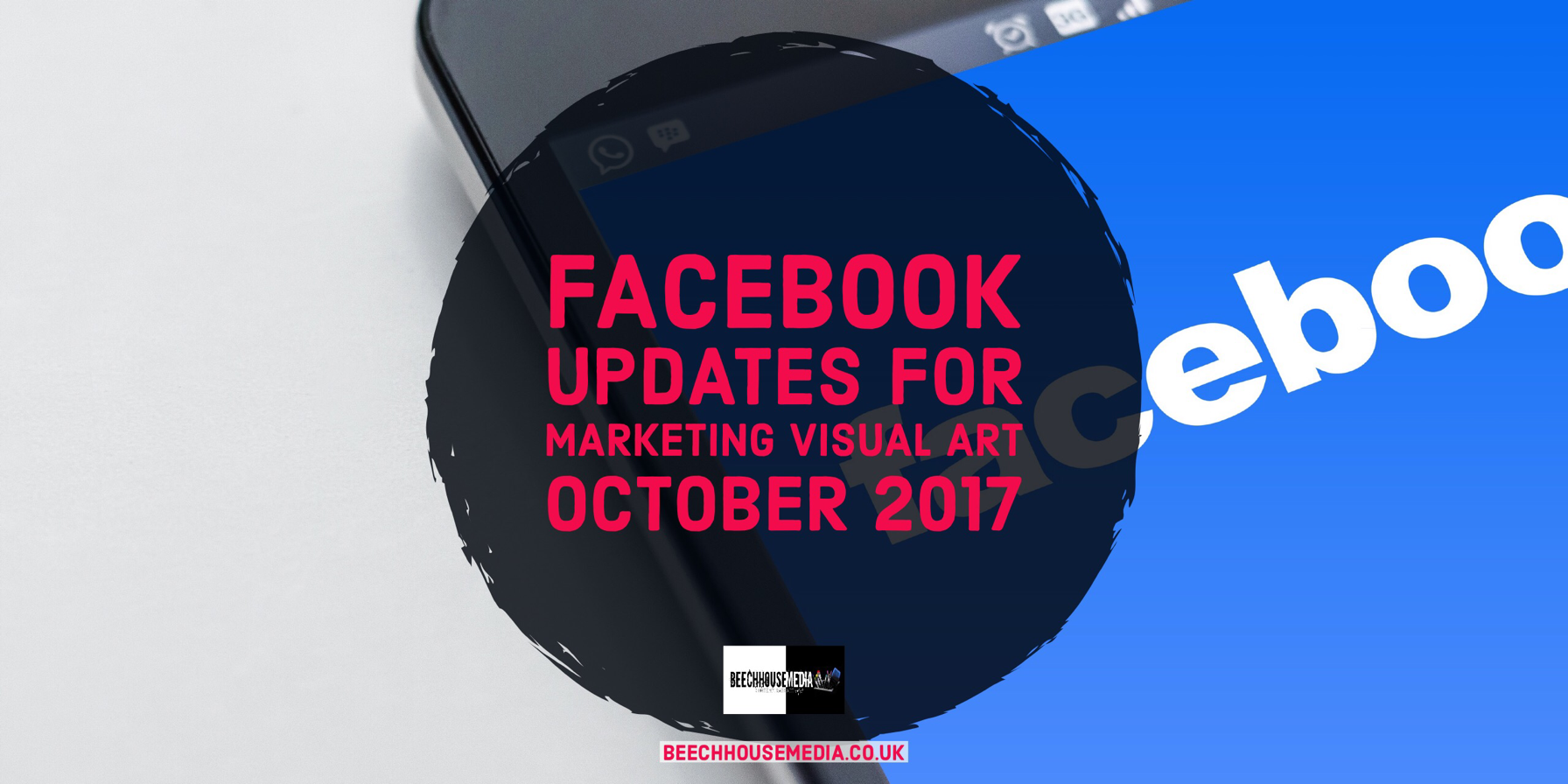 Facebook Updates for art marketing October 2017