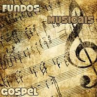 Fundos Musicais - Gospel 2011