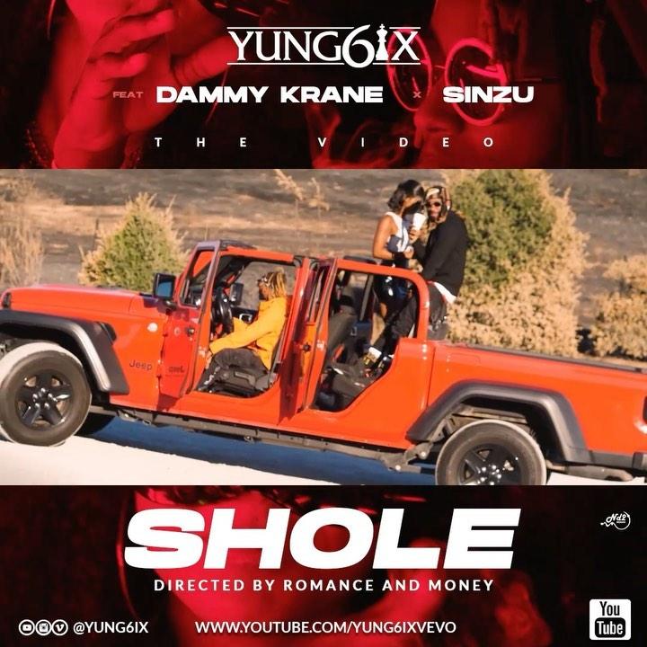 [Video] Yung6ix – Shole ft. Sinzu x Dammy Krane