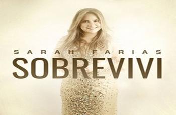 Baixar Sobrevivi MP3 - Sarah Farias