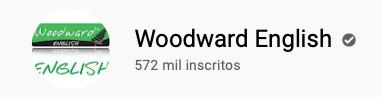 15 canais do YouTube para aprender inglês com falantes nativos Woodward English