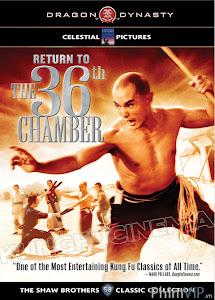 Quay Lại Thiếu Lâm Tam Thập Lục Phòng - Return To The 36th Chamber poster