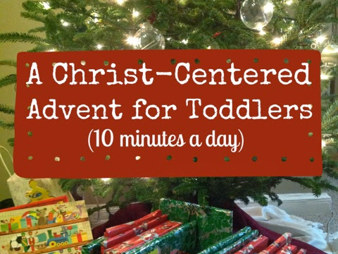 A Christ-Centered Advent for Toddlers