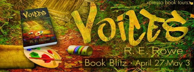 Book Blitz: Voices by R.E. Rowe