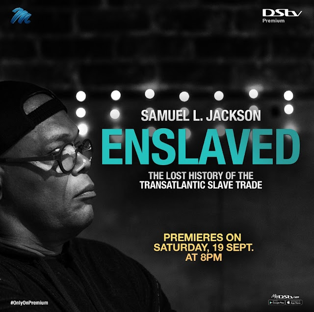 Enslaved: The Lost History of the Transatlantic Slave Trade Hits DStv This Weekend ~Omonaijablog