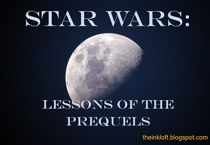 Star Wars Lessons of Prequels