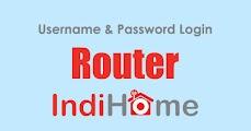 Username / Password Login Router Fiberhome Indihome