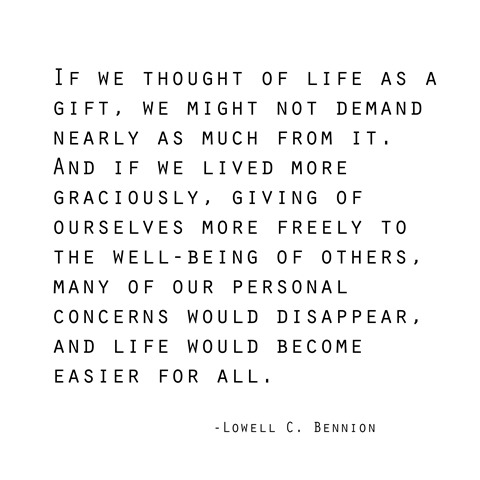 life as a gift -- bennion