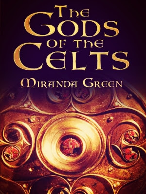 The Gods of the Celts - Miranda Green