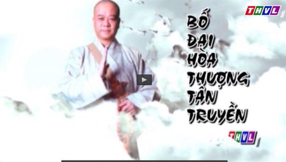 Phim Bố Đại Hoà Thượng Tân Truyền - THVL1