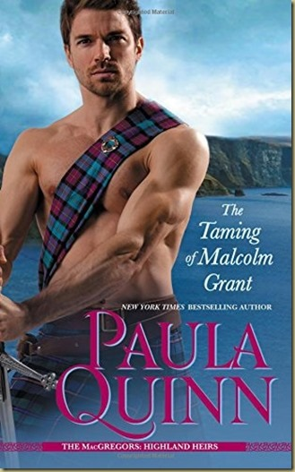 The Taming of Malcolm Grant by Paula Quinn - Thoughts in Progress