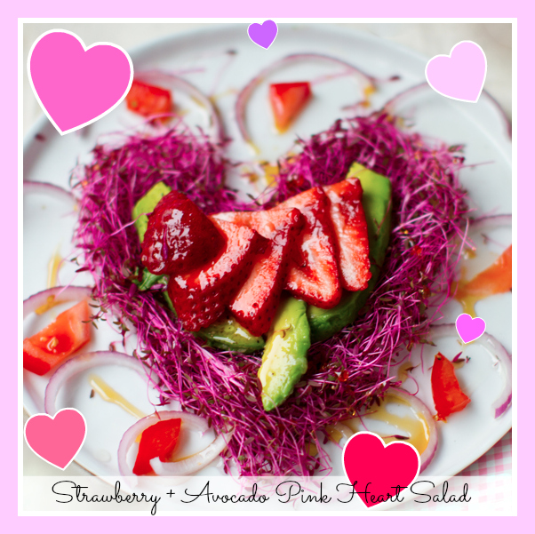 Strawberries + Avocado: Pink Heart Salad.