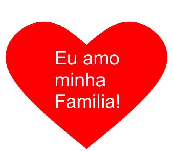 Amo%2Bfamilia - Família - É a base de tudo, é o alicerce