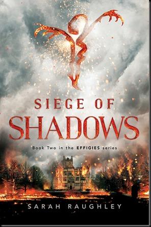 Siege of Shadows  (Effigies #2)