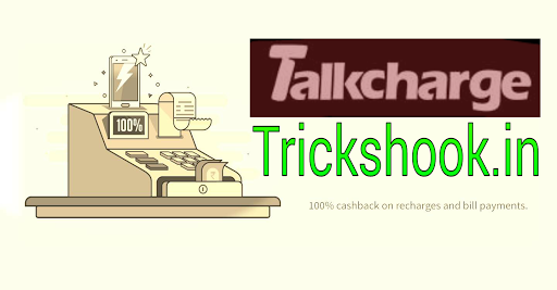 Talkcharge coupons March 2017: Grab 100% Cashback Codes, Recharge promo code