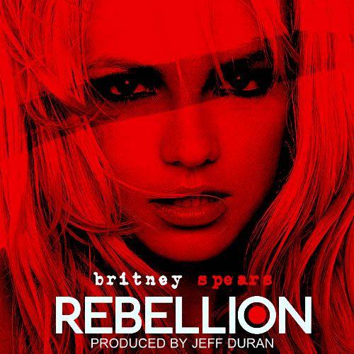 Download - CD Britney Spears – Rebellion (2013)