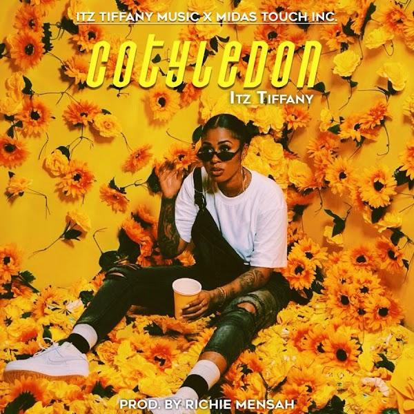 Itz Tiffany – Cotyledon (Prod. By Richie Mensah)