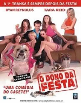 Capa O Dono da Festa Dublado 2003 Torrent