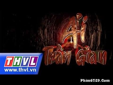 Ải Trần Gian THVL1