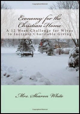 Economy for the Christian Home by Mrs Sharon White