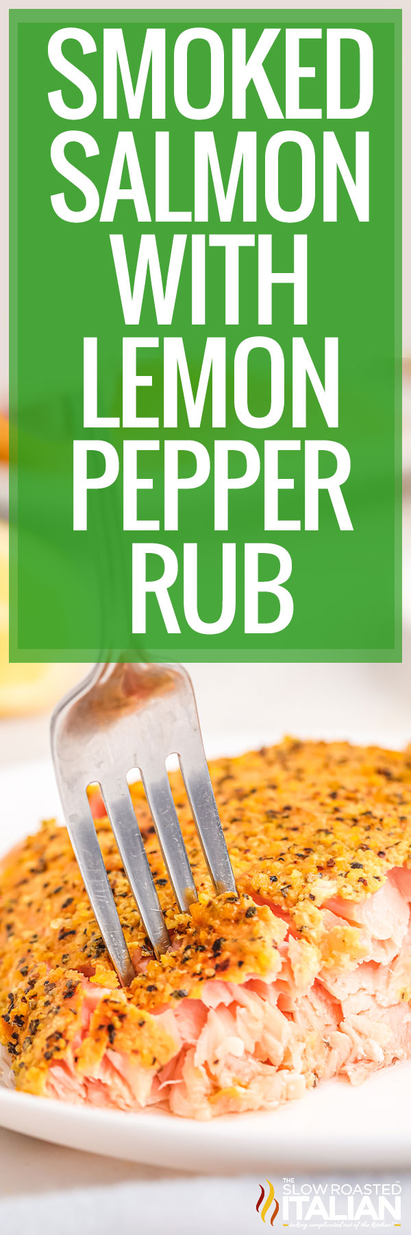 Smoked Salmon with Lemon Pepper Rub close up