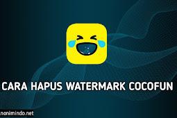 Cara Download Video CocoFun Tanpa Tulisan Watermark