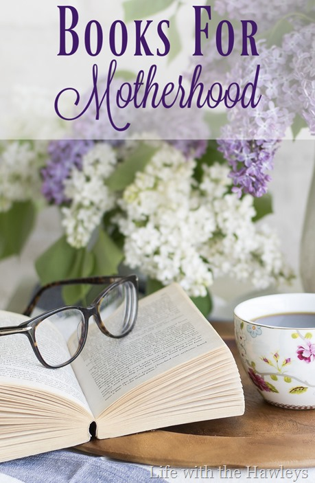 Books for Motherhood- Life with the Hawleys