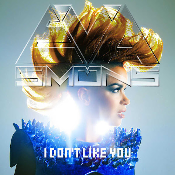 Eva Simons I Don't Like You Lyrics