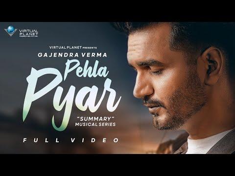 Pehla Pyar Gajendra Verma Lyrics