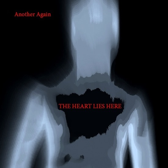 Another Again - «The Heart Lies Here» (2015)