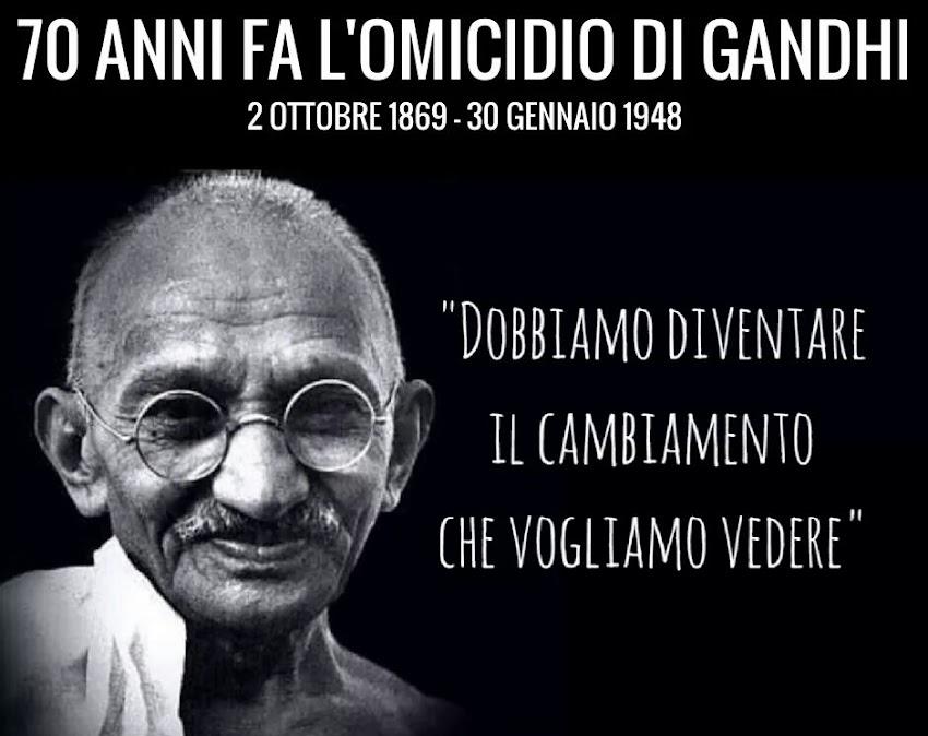 70 ANNI FA L'OMICIDIO DI GANDHI