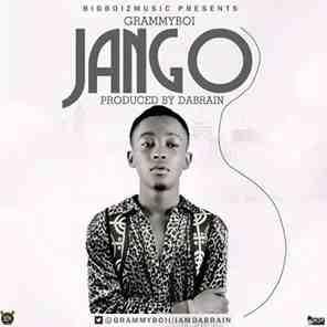 New Music Alert: Jango - GrammyBoi