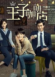 Nice To Meet You / Prince Coffee Lab China Web Drama