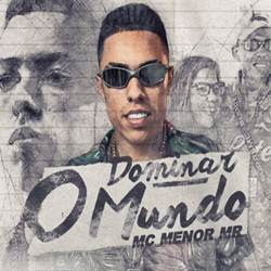 Capa Dominar O Mundo – MC Menor MR Mp3 Grátis