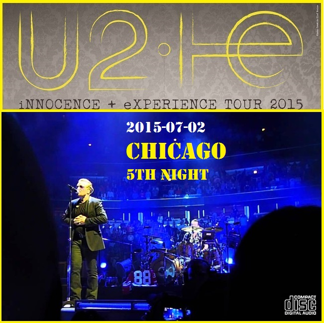 U2 - United Center, Chicago, 2 July 2015 (CD & Covers) - Guitars101