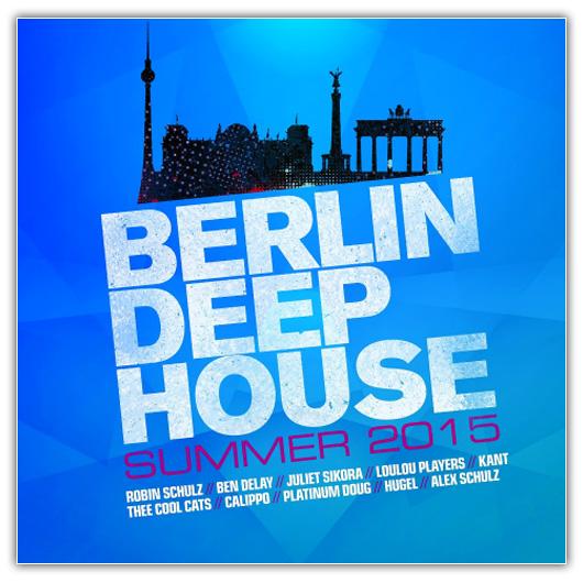 Va berlin deep house summer 2015 for Latest deep house music 2015