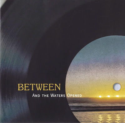 Between ~ 1973 ~ And The Waters Opened