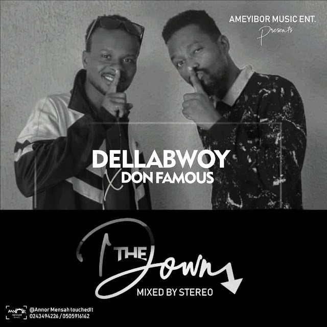 Della Bowy - The Down X Don Famous(Mixed by Stereo)