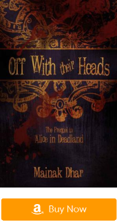 Dystopian novels:Alice in Deadland:Off With Their Heads: The Prequel to Alice in Deadland