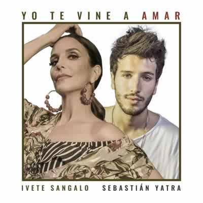 Ivete Sangalo - Yo Te Vine A Amar (Part. Sebastian Yatra)