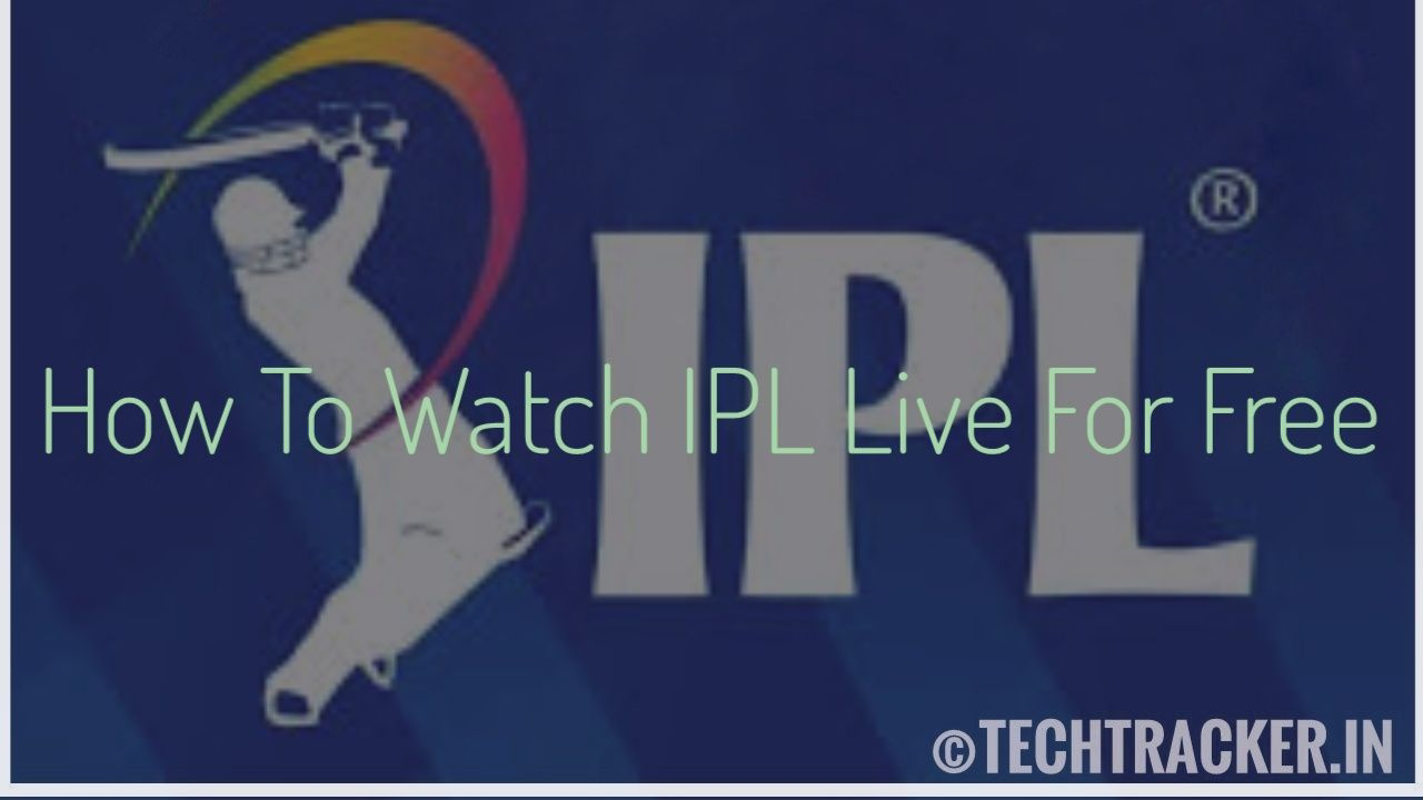 How To Watch IPL Live For Free | Easily |